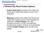 wireless pay phone feature characteristics