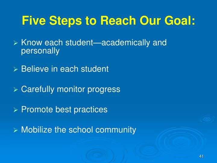 Five Steps to Reach Our Goal: