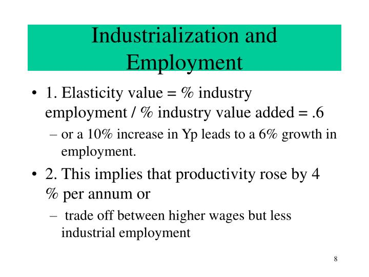 Industrialization and Employment
