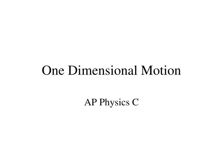 one dimensional motion n.