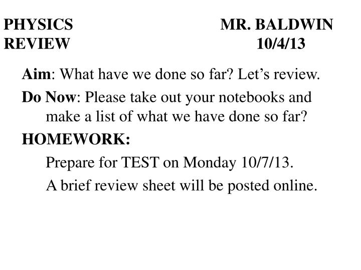 physics mr baldwin review 10 4 13