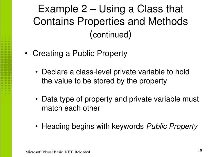 Example 2 – Using a Class that Contains Properties and Methods (