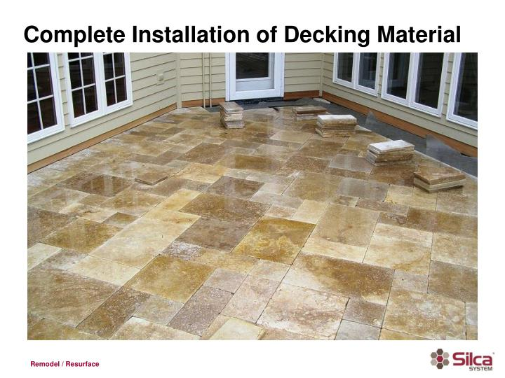 Complete Installation of Decking Material