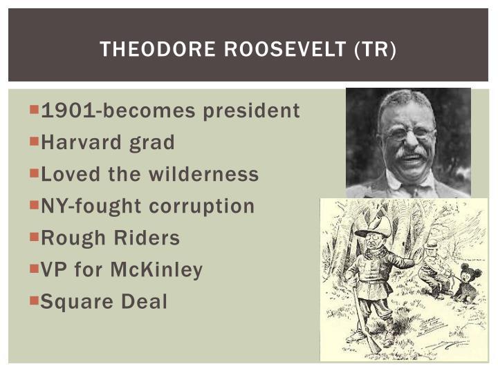 Theodore roosevelt tr