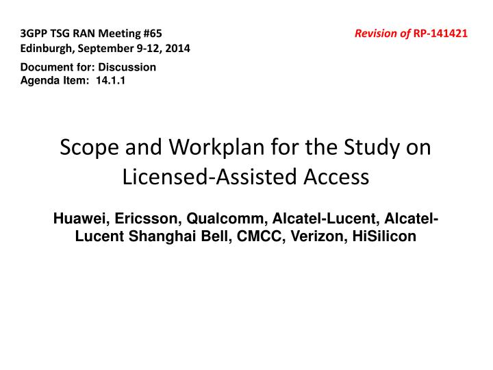 Scope and Workplan for the Study on Licensed-Assisted Access