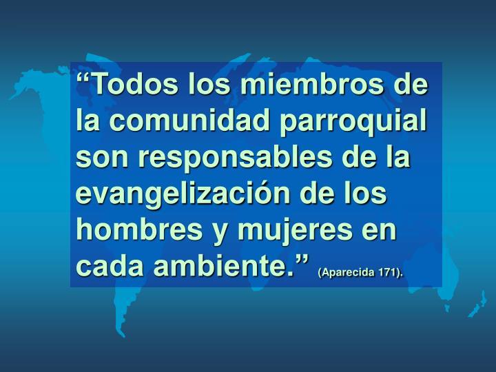 """""""Todos los miembros de la comunidad parroquial son responsables de la evangelizaci"""