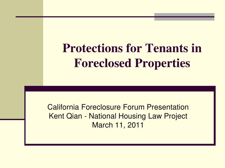 Protections for tenants in foreclosed properties