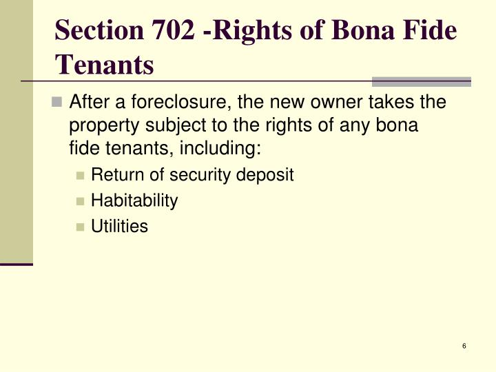 Section 702 -Rights of Bona Fide Tenants