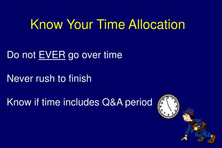Know Your Time Allocation