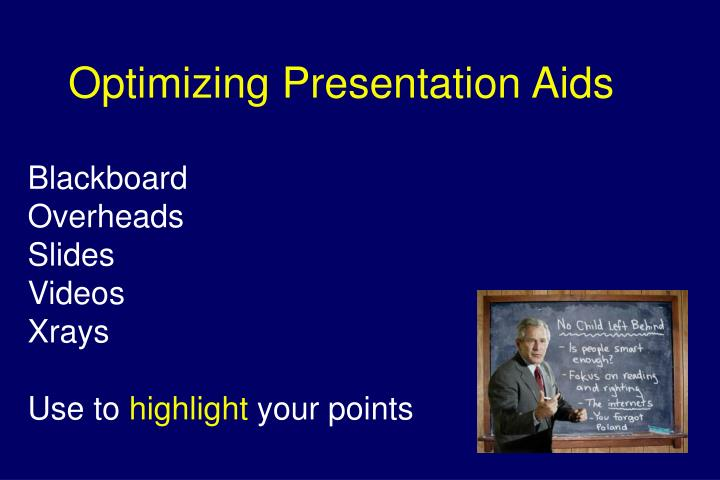 Optimizing Presentation Aids