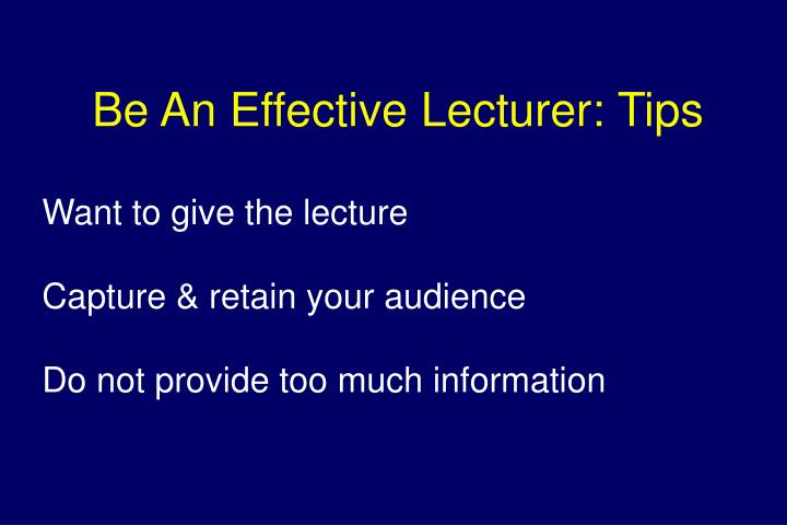 Be An Effective Lecturer: Tips