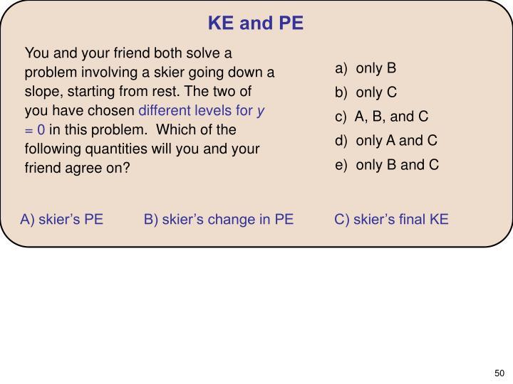 KE and PE