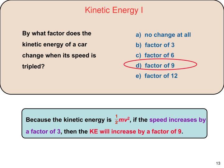 Kinetic Energy I