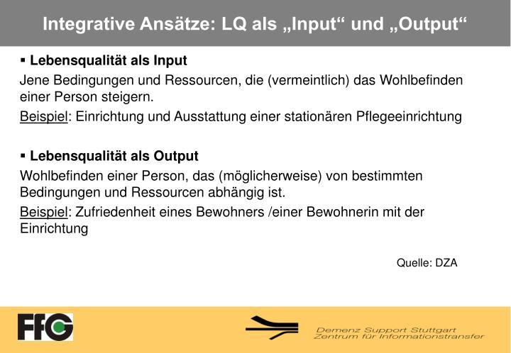 """Integrative Ansätze: LQ als """"Input"""" und """"Output"""""""
