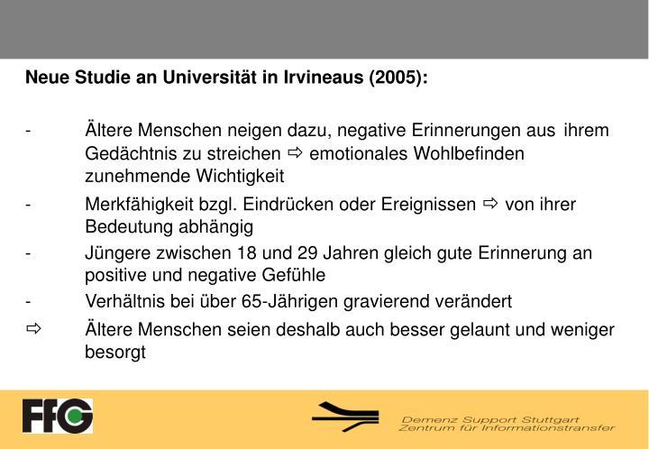 Neue Studie an Universität in Irvineaus (2005):