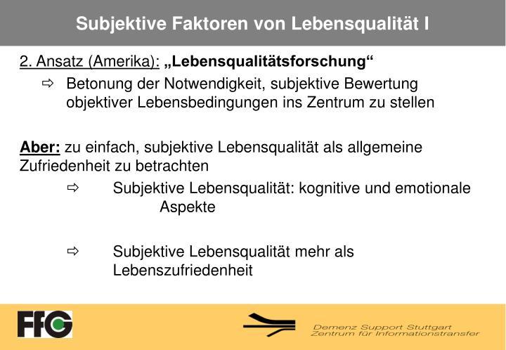 Subjektive Faktoren von Lebensqualität I