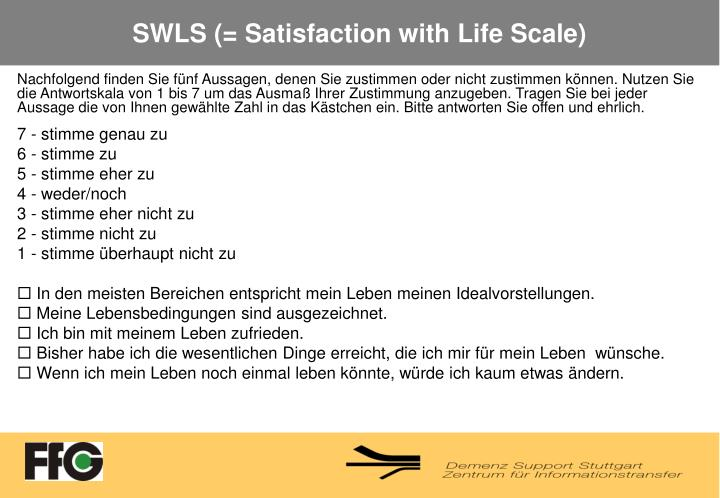 SWLS (= Satisfaction with Life Scale)