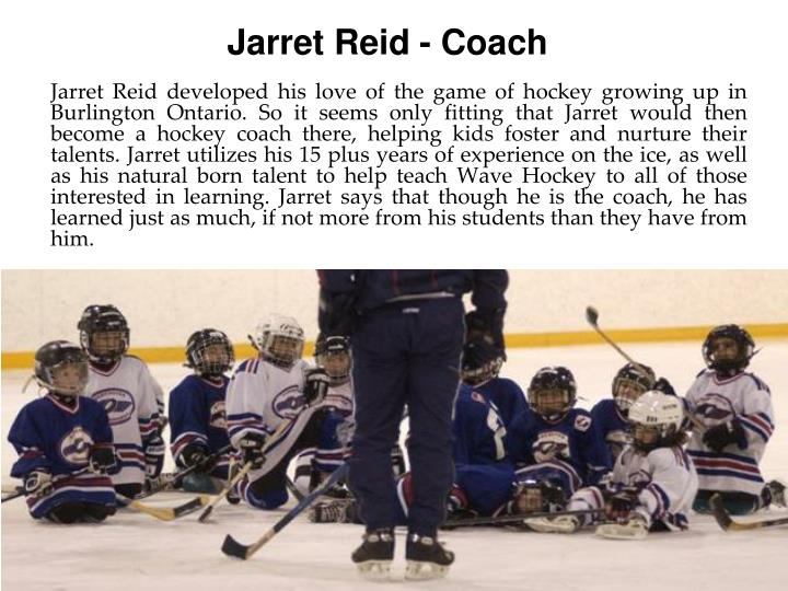 Jarret reid coach