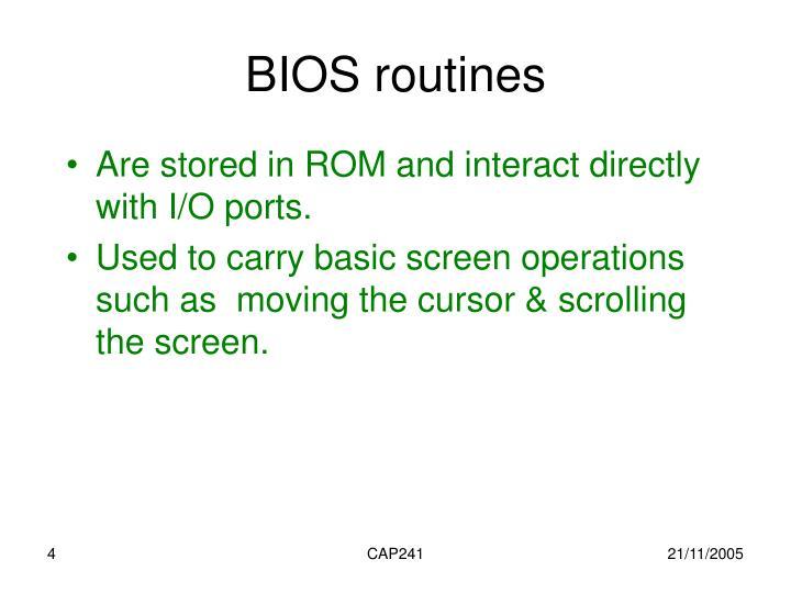 BIOS routines