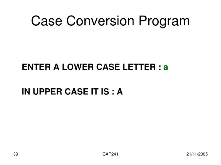 Case Conversion Program