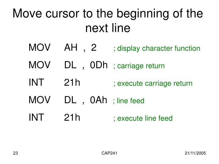 Move cursor to the beginning of the next line