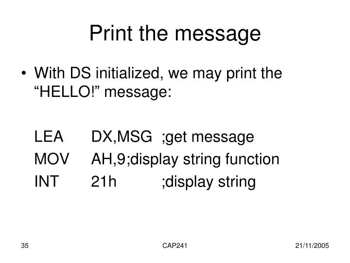 Print the message