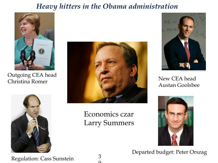 Heavy hitters in the Obama administration