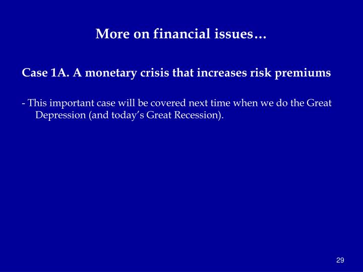 More on financial issues…