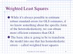 weighted least squares