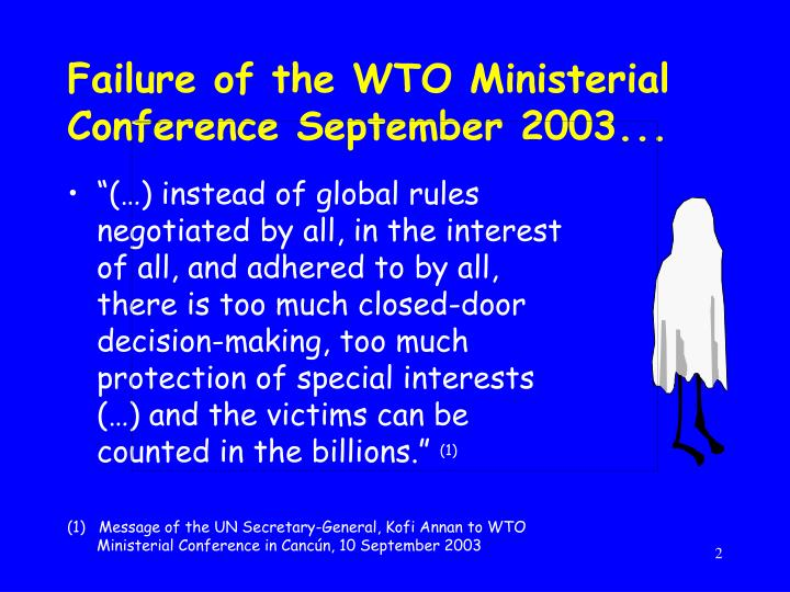 wto enivronmental failures Environmental nongovernment organizations (engos) have argued that the wto exerts a form of disciplinary neoliberalism that has a 'chilling effect' on both the implementation and negotiation of meas.