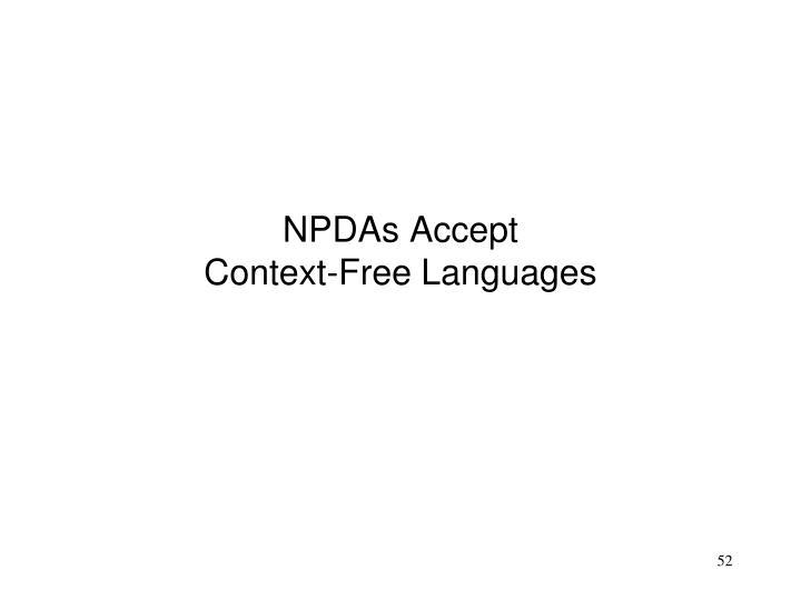 NPDAs Accept