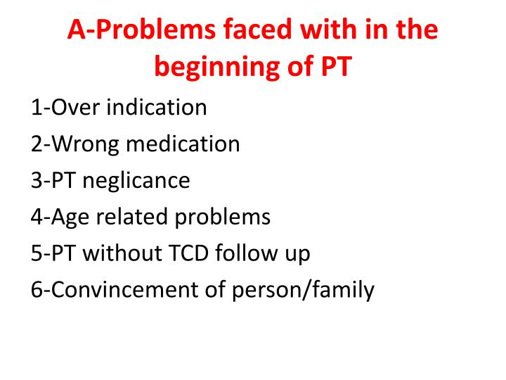A-Problems faced with in the beginning of PT