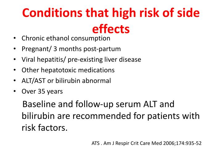 Conditions that high risk of side effects