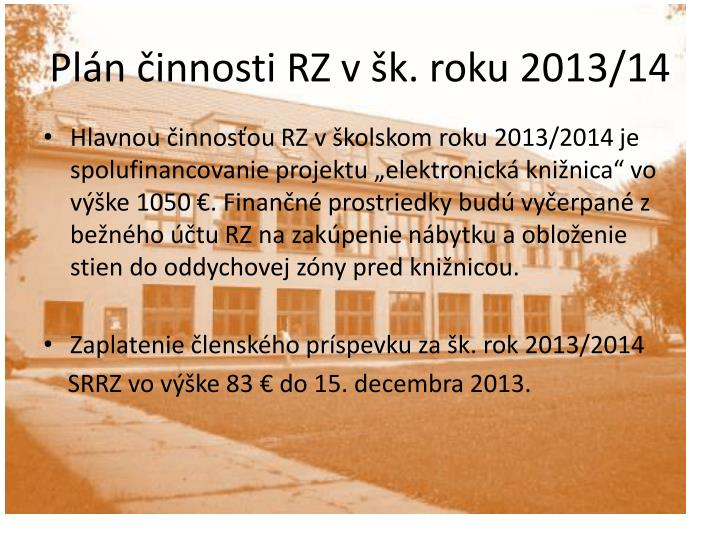 Plán činnosti RZ všk. roku 201