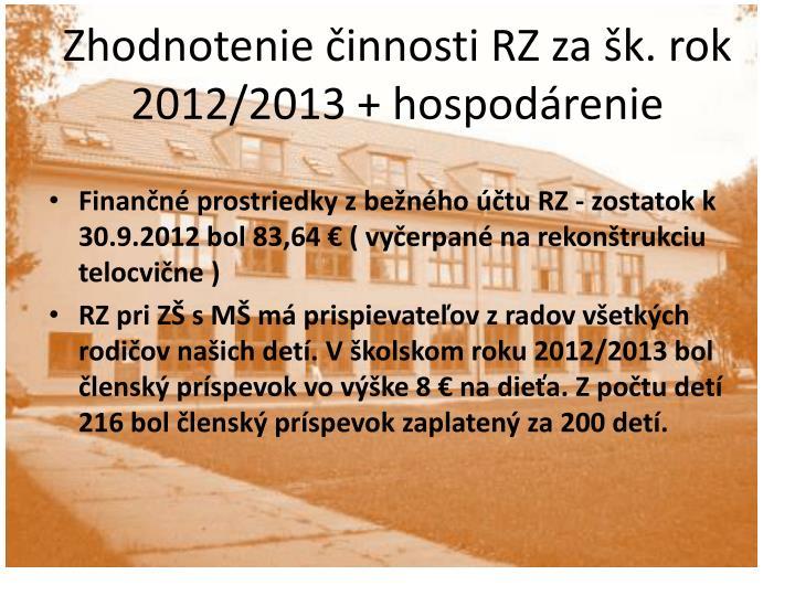 Zhodnotenie innosti rz za k rok 2012 2013 hospod renie