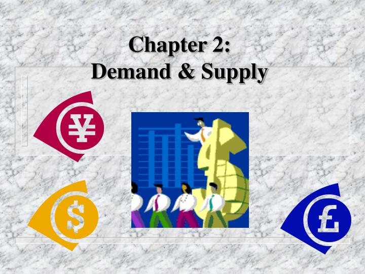 chapter 2 demand supply n.