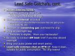 lead safe gotcha s cont