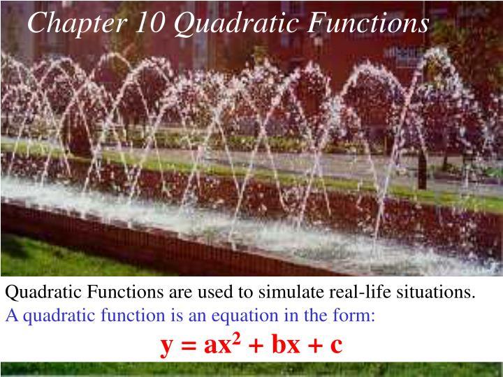 Chapter 10 Quadratic Functions
