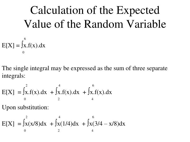 Calculation of the Expected Value of the Random Variable