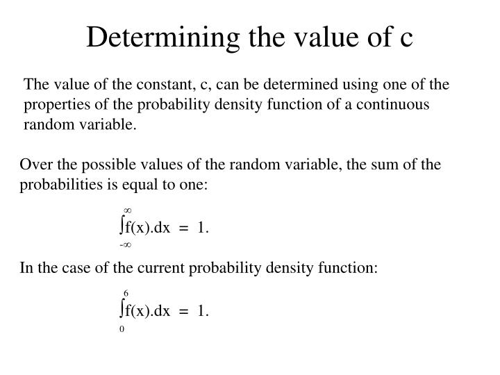 Determining the value of c