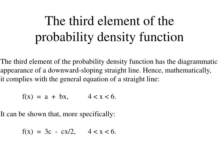 The third element of the probability density function