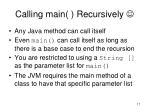 calling main recursively