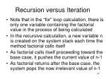 recursion versus iteration4