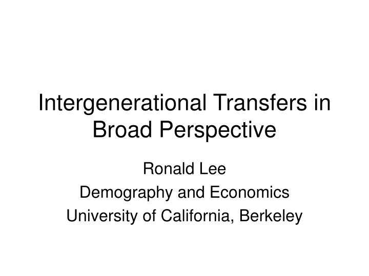 intergenerational transfers in broad perspective n.