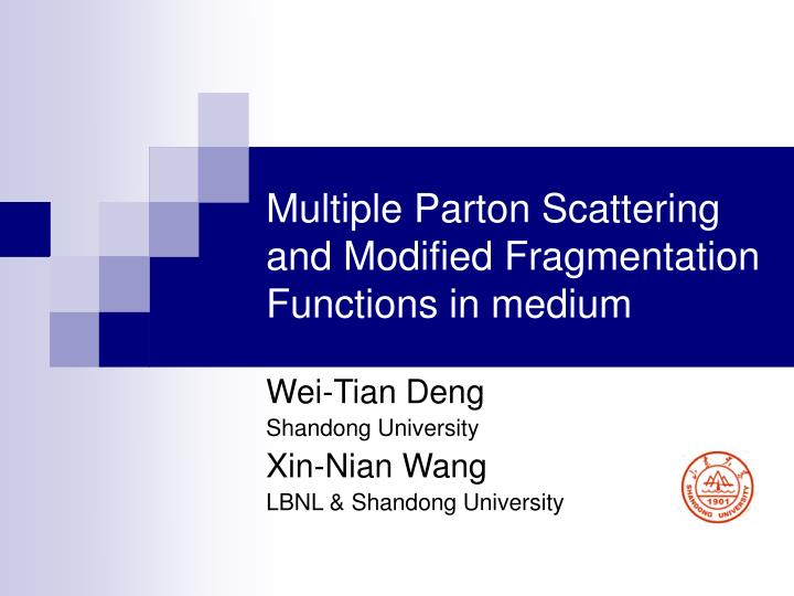 multiple parton scattering and modified fragmentation functions in medium n.
