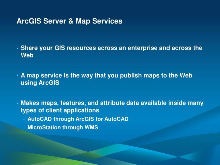 ArcGIS Server & Map Services