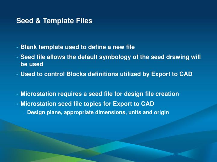 Seed & Template Files