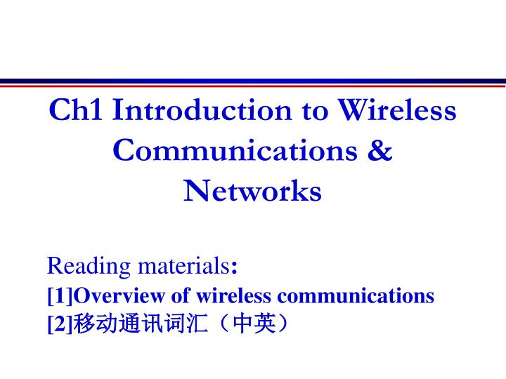 ch1 introduction to wireless communications networks n.