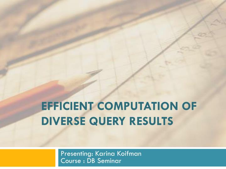 Efficient computation of diverse query results