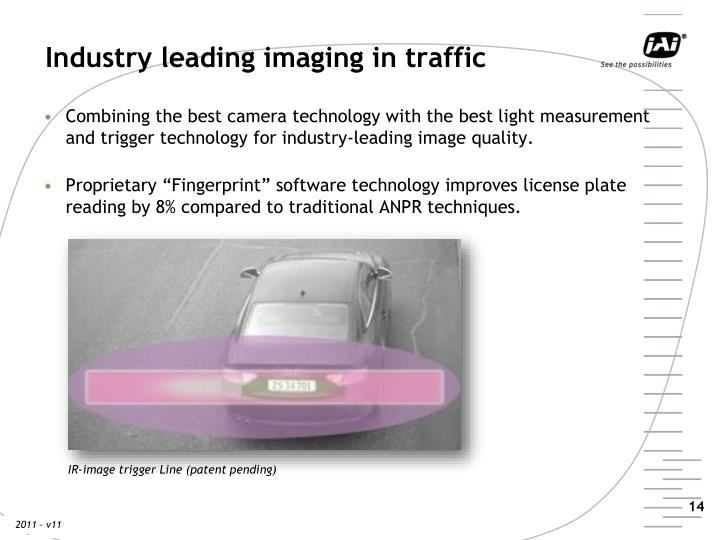 Industry leading imaging in traffic